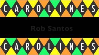 Rob Santos at Caroline's