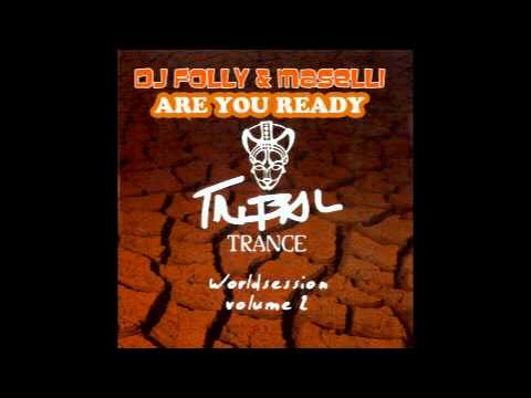 DJ FOLLY & MASELLI - ARE YOU READY