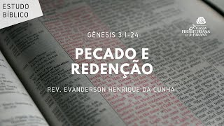 Estudo Bíblico 26/05/2021 - Pecado e Redenção