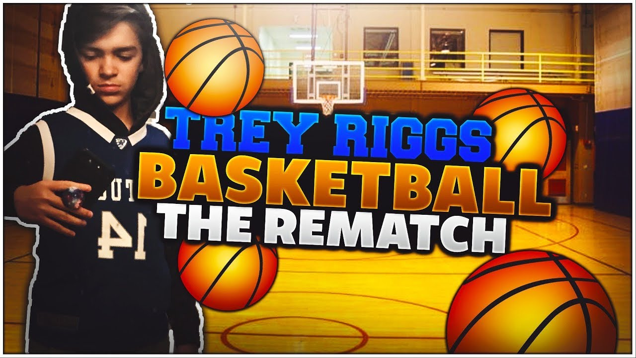 the-rematch-trey-riggs-irl-basketball