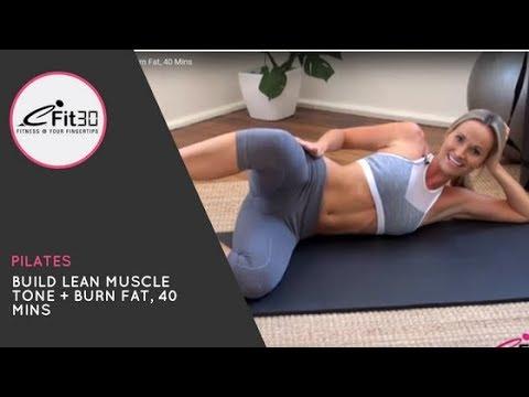 Pilates, Build Lean Muscle Tone + Burn Fat, 40 Mins