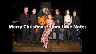 The Christmas Song - Love Notes / Maki Inouye Sings