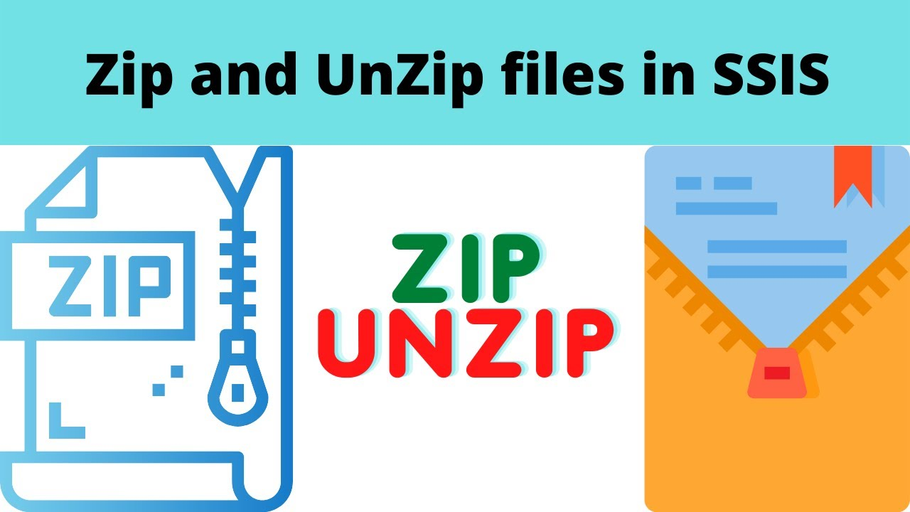 12 Zip and UnZip files in SSIS