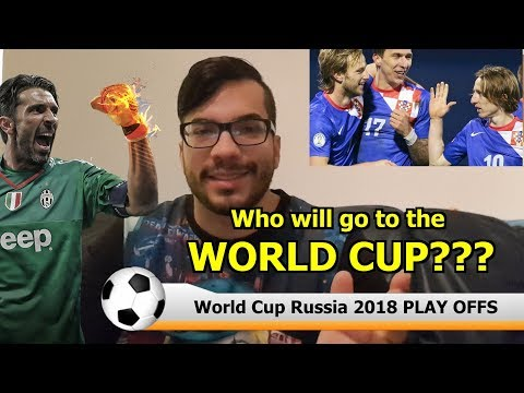 FIFA WORLD CUP RUSSIA 2018 PLAY OFFS PREDICTION AND PREVIEW