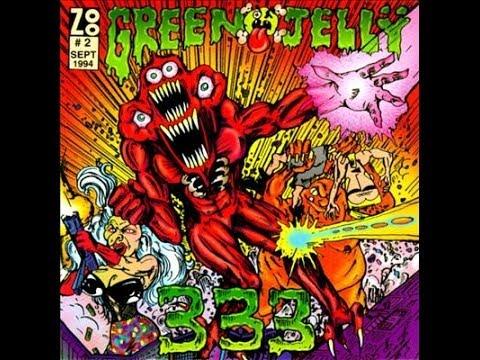 Green Jello - 333 (Full Album)