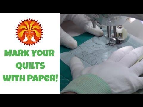 How to Mark Your Quilt Using Golden Threads Paper or Tissue Paper