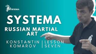 Systema Russian Martial Art lesson  7  Fear by Konstantin  Komarov