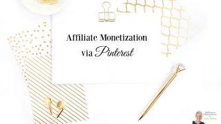 Affiliate Monetization via Pinterest