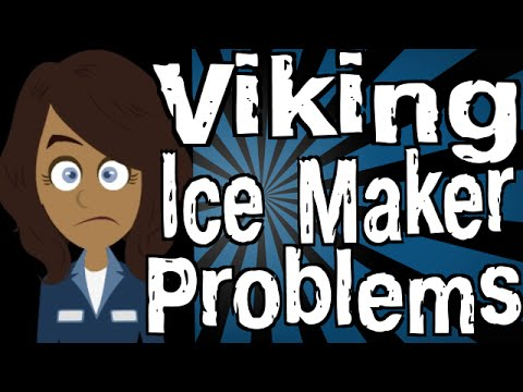 Viking Refrigerator Ice Maker Problems