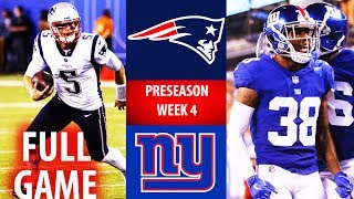 2018 🁢 NE Patriots vs NYG Giants 🁢 Preseason Week 4 🁢