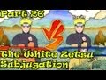 Naruto Ultimate Ninja Storm 3 Side Mission Walkthrough Part 26 The White Zetsu Compilation Part 1