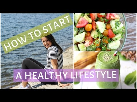 How to Start a Healthy Lifestyle | 10 Ways to get Healthy & Fit!