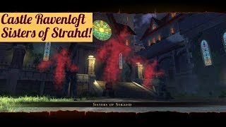 Neverwinter: Castle Ravenloft, The Sisters of Strahd! Book Mechanics, Divine Oracle Devoted Cleric.