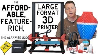 An Affordable, Large Format 3D Printer - The Alfawise U20