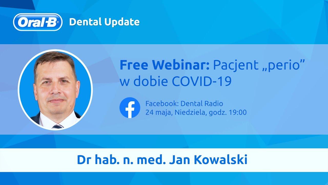 EDUKACJA: Dr Jan Kowalski - PACJENT PERIO W DOBIE COVID-19.