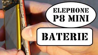 Elephone P8 mini - oprava baterie   oprava mobilního telefonu svépomocí