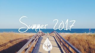 Indie/Indie-Folk Compilation - Summer 2017 (1-Hour Playlist)