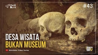 DESA WISATA BUKAN MUSEUM - Ekspedisi Indonesia Biru #43