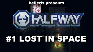 Halfway #1 - First look and gameplay!