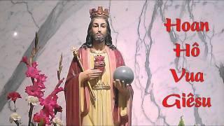 Hoan Hô Vua Giêsu