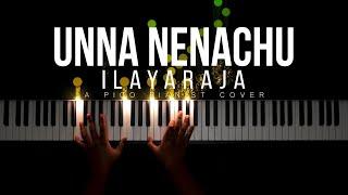 Unna Nenachu   Ilayaraja   Psycho   Tamil Piano Cover
