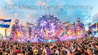 Video EDC México 2017   OPENING CEREMONY - KINETIC TEMPLE download MP3, 3GP, MP4, WEBM, AVI, FLV November 2017