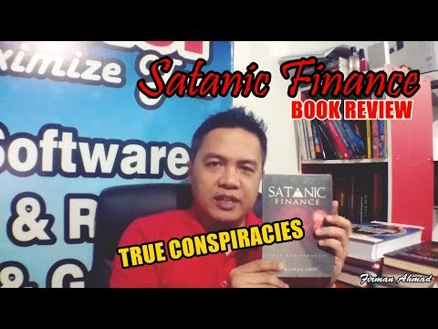 "Review Buku ""SATANIC FINANCE"" - True Conspiracies 