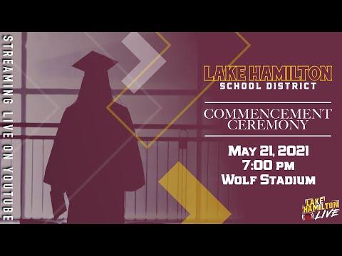2021 Lake Hamilton High School Graduation Ceremony | May 21, 2021