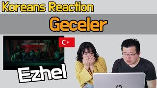 Ezhel - Geceler Reaction [Koreans Hoon & Cormie] / Hoontamin