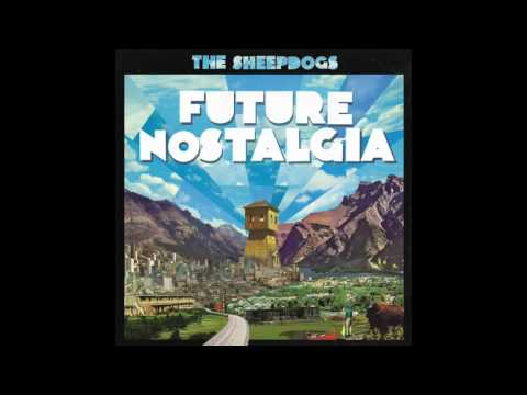 The Sheepdogs- Nothing All of the Time