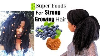 8 Super Foods For STRONG Fast GROWING Hair + What I Eat For Healthy Hair | Natural Hair