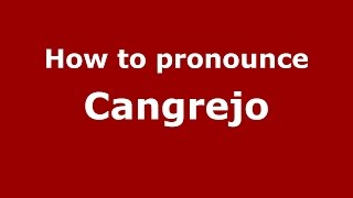 Download lagu How to pronounce Cangrejo PronounceNames com MP3