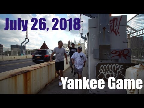 That Yankee Game Though! July 26, 2018