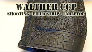 Walther CCP Review + Field Strip How-To