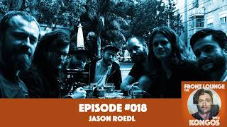 The Front Lounge #18 - Jason Roedl