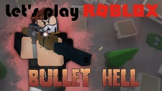 Roblox Bullet Hell | A free-for-all with lots of weapons
