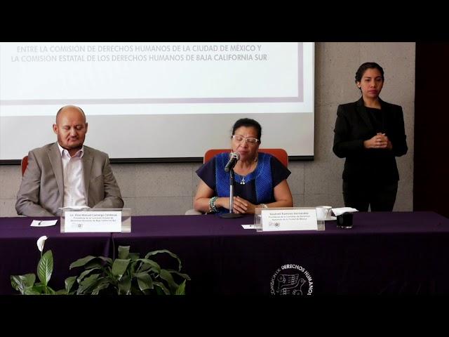 Discurso de la Presidenta de la CDHCM, Nashieli Ramírez, Firma de Convenio con la CEDHBCS