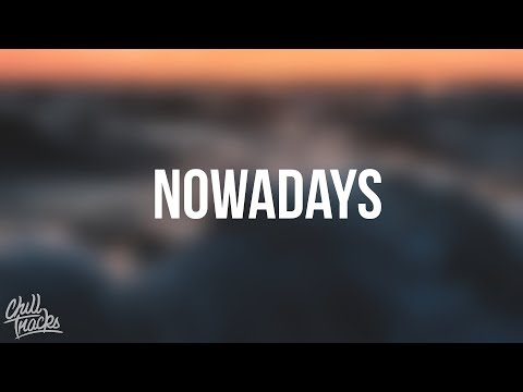 Lil Skies - Nowadays (ft. Landon Cube)