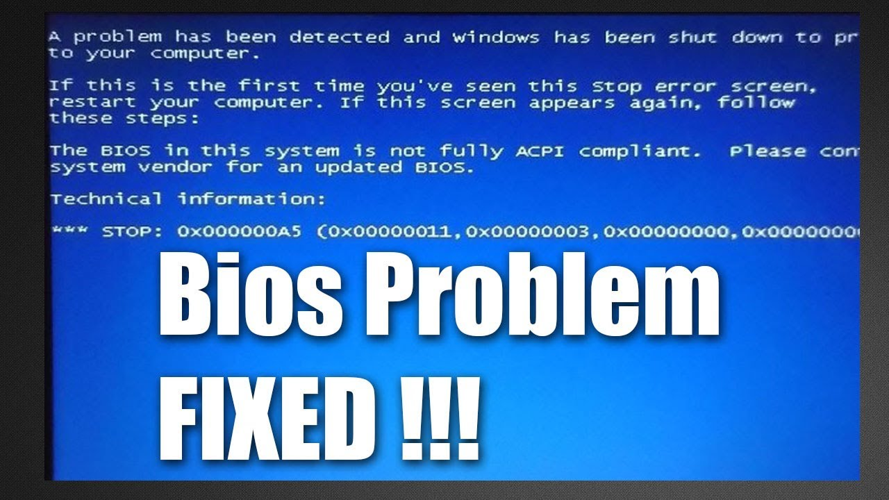 Fixed : The bios in this system is not fully ACPI compliant