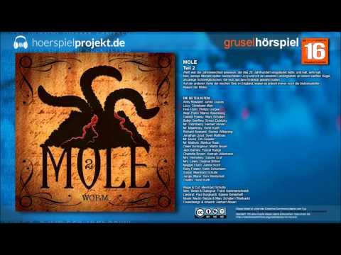 Mole - Folge 2 - Worms (Grusel / Horror / Hörspiel / Hörbuch / Komplett)