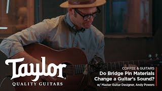 Do Bridge Pin Materials Change a Guitar's Sound?   Coffee & Guitars w/ Andy Powers