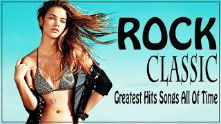 Best Rock Classic Collection - Rock 70s 80s 90s - The Most Favorite Rock Classic