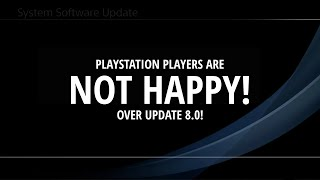 Players HATE PS4 Update 8.0