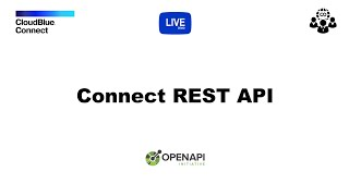 CloudBlue Connect REST API Overview and Live Demo