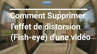 Comment Supprimer l'effet de distorsion (Fish-eye) d'une vidéo