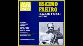 Claudio Fasoli Jazz Trio - Eskimo Fakiro