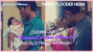 ¿Sabes Que? (Canción De Nata Parte 4) - Randy FN (Reggaeton Romántico Amor 2014)