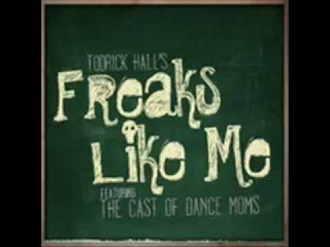 Todrick Hall ft  Dance Moms girls Freaks Like Me Audio