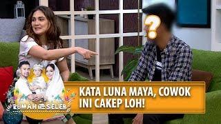 Kata Luna Maya, Pria Ini Cakep! Siapakah Dia? - Rumah Seleb (25/6) PART 3 MP3