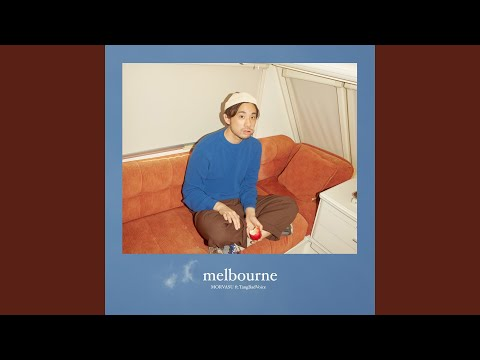 Melbourne (feat. TangBadVoice)